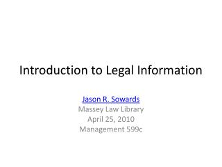 Introduction to Legal Information