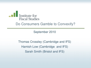Do  Consumers Gamble  to  Convexify ?