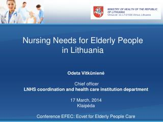 Nursing Needs for Elderly People in Lithuania