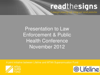 Presentation to Law Enforcement & Public Health Conference  November 2012