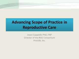 Advancing Scope of Practice in Reproductive Care