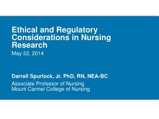 Ethical and Regulatory Considerations in Nursing Research