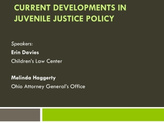 Current Developments in Juvenile Justice Policy