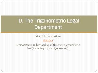 D. The Trigonometric Legal Department
