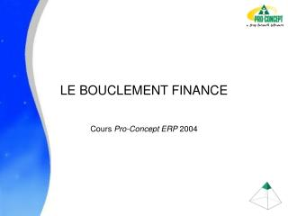 LE BOUCLEMENT FINANCE