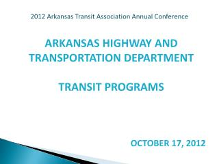 2012 Arkansas Transit Association Annual Conference