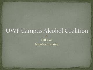 UWF Campus Alcohol Coalition