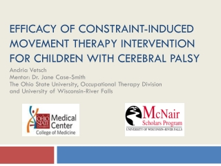 Efficacy of Constraint-Induced Movement Therapy Intervention for Children with Cerebral Palsy