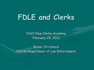 FDLE and Clerks