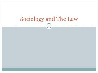 Sociology and The Law