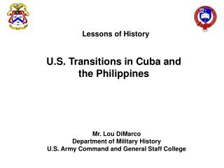 U.S. Transitions in Cuba and the Philippines
