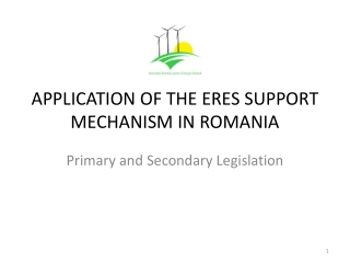 APPLICATION OF THE ERES SUPPORT MECHANISM IN ROMANIA