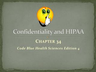 Confidentiality and HIPAA