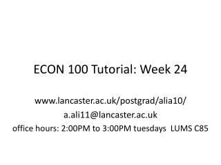 ECON 100 Tutorial: Week 24