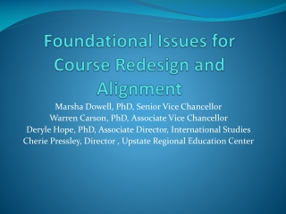 Foundational Issues for Course Redesign and Alignment