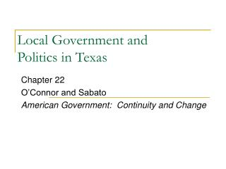 Local Government and  Politics in Texas