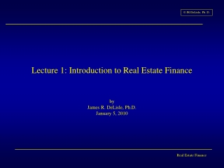 Lecture 1: Introduction to Real Estate Finance