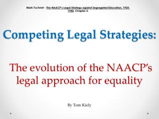 The evolution of the NAACP's legal approach for equality