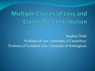 Multiple Causes of Loss and Claims for Contribution