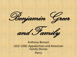 Benjamin Greer and Family