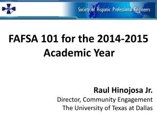 FAFSA 101 for the 2014-2015 Academic Year