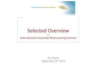 Selected Overview for International Corporate Restructuring Summit