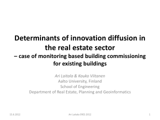 Determinants  of innovation diffusion in the real estate  sector –  case of monitoring based building commissioning fo