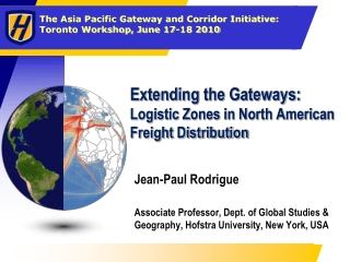 Extending the Gateways:  Logistic Zones in North American Freight Distribution