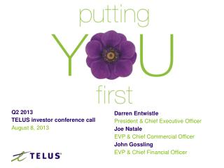 Q2 2013 TELUS investor conference call   August 8, 2013