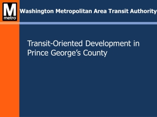 Transit-Oriented Development in Prince George's County