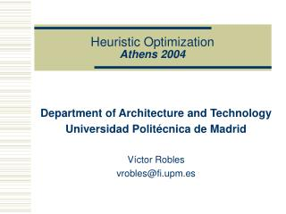 heuristic optimization athens 2004