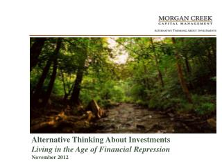 Alternative Thinking About Investments Living in the Age of Financial Repression  November  2012