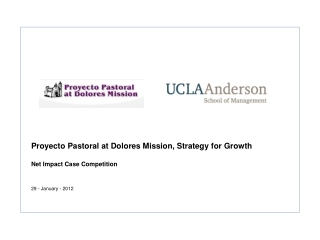Proyecto  Pastoral at Dolores Mission, Strategy for Growth
