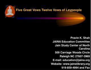 Five Great Vows Twelve Vows of Laypeople