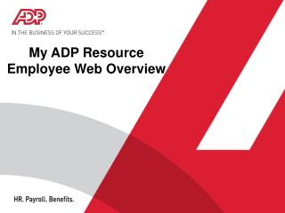 My ADP Resource  Employee Web Overview