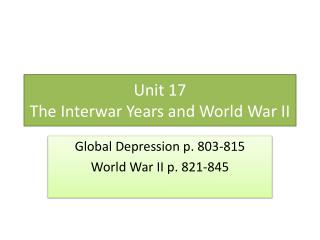 Unit 17  The Interwar Years and World War II