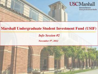 Marshall Undergraduate Student Investment Fund (USIF)