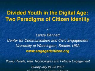 Divided Youth in the Digital Age:  Two Paradigms of Citizen Identity