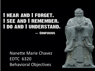 Nanette Marie Chavez EDTC  6320   Behavioral Objectives