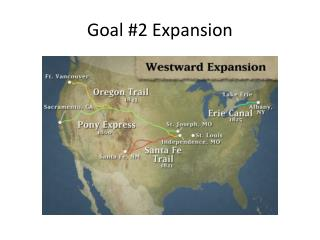 Goal #2 Expansion