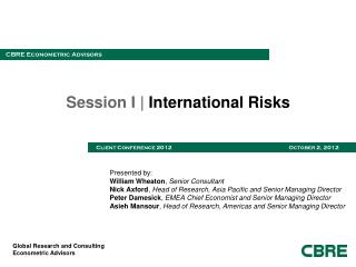 Session I |  International Risks