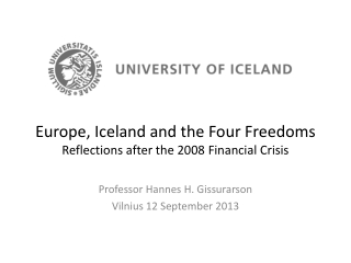 Europe, Iceland and the Four Freedoms Reflections after the 2008 Financial Crisis