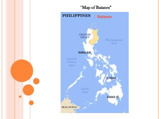 """ Map of  Batanes """