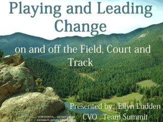 Playing and Leading Change on and off the Field, Court and Track