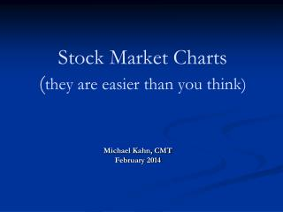 Stock Market Charts ( they are easier than you think)