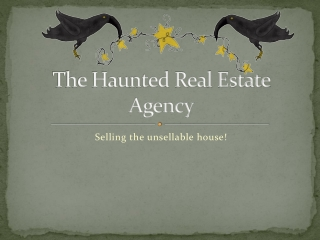 The Haunted Real Estate Agency