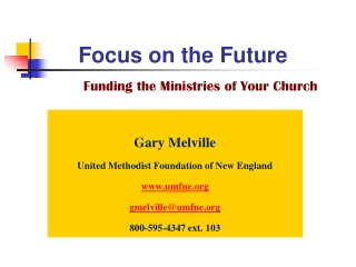 Focus on the Future Funding the Ministries of Your Church