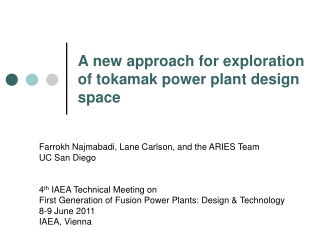 A new approach for exploration of tokamak power plant design space