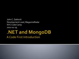 .NET and  MongoDB A Code First Introduction