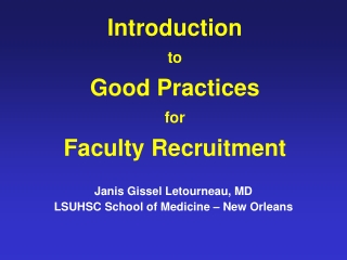 Introduction  to Good Practices for Faculty Recruitment